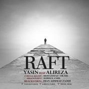 Yasin – Raft (Ft Alireza)