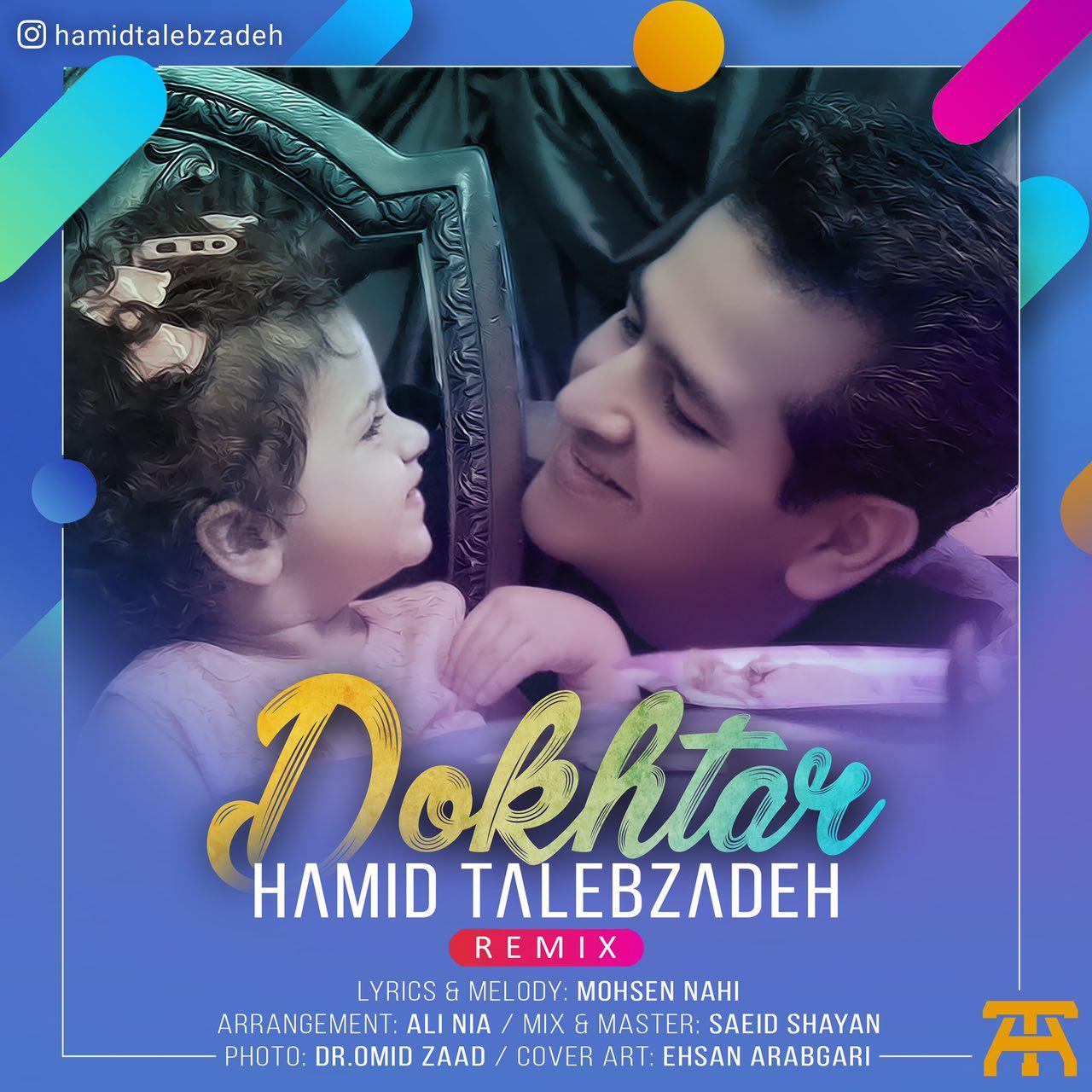 http://www.ganja2music.com/Image/Post/2.2018/Hamid%20Talebzadeh%20-%20Dokhtar%20(Remix).jpg