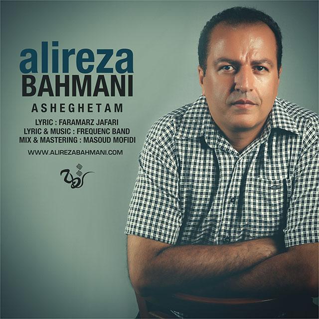 http://www.ganja2music.com/Image/Post/5.2016/Alireza%20Bahmani%20-%20Asheghetam.jpg