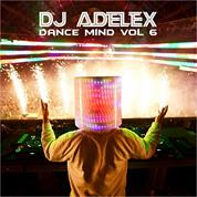 DJ Adelex – Dance Mind Vol 6