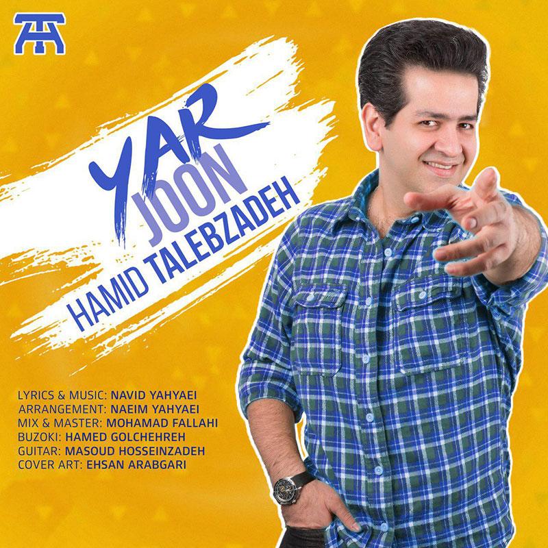 https://www.ganja2music.com/Image/Post/1.2019/Hamid%20Talebzadeh%20-%20Yar%20Joon.jpg