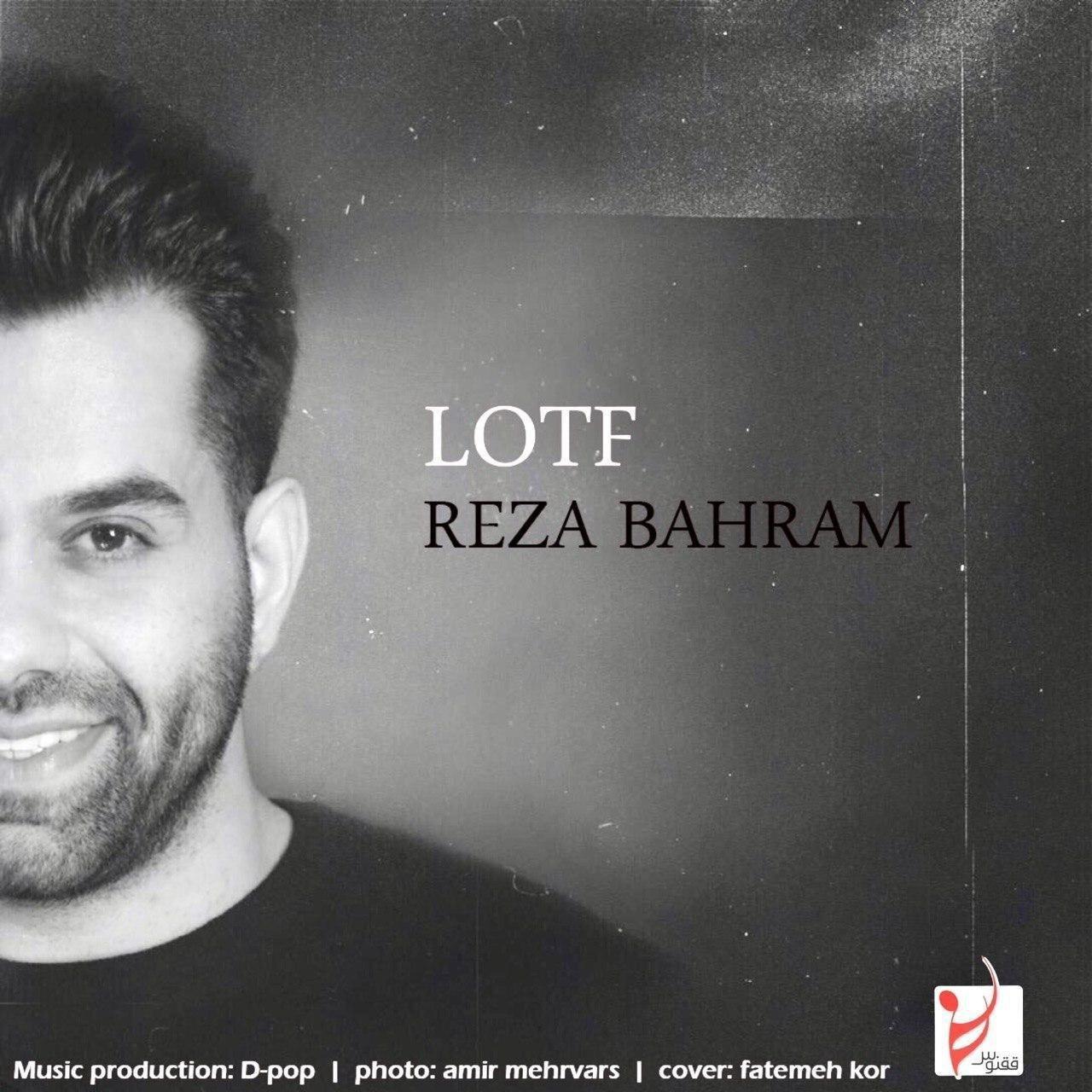 Reza Bahram – Lotf