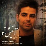 Hamed Airan – Atishe To