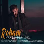 Roham – Monsaref Sho