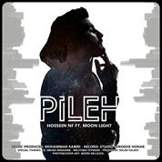 Hossein NF – Pileh (Ft Moon Light)