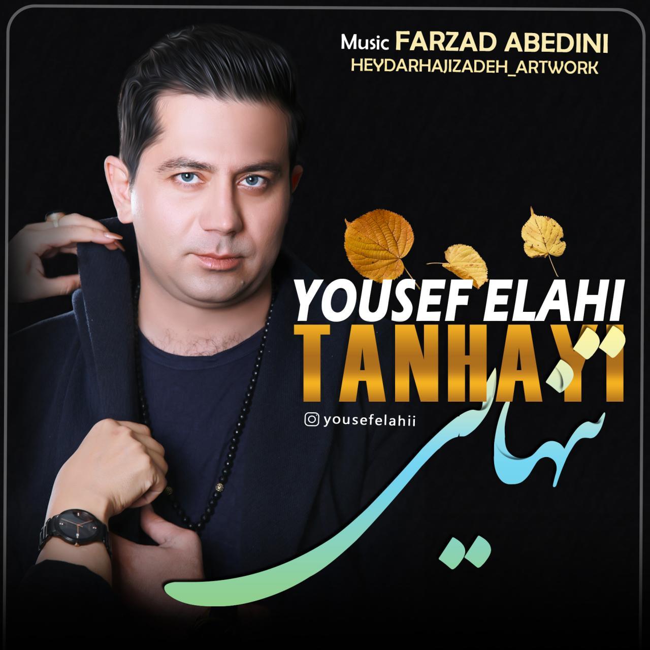 Yousef Elahi – Tanhayi