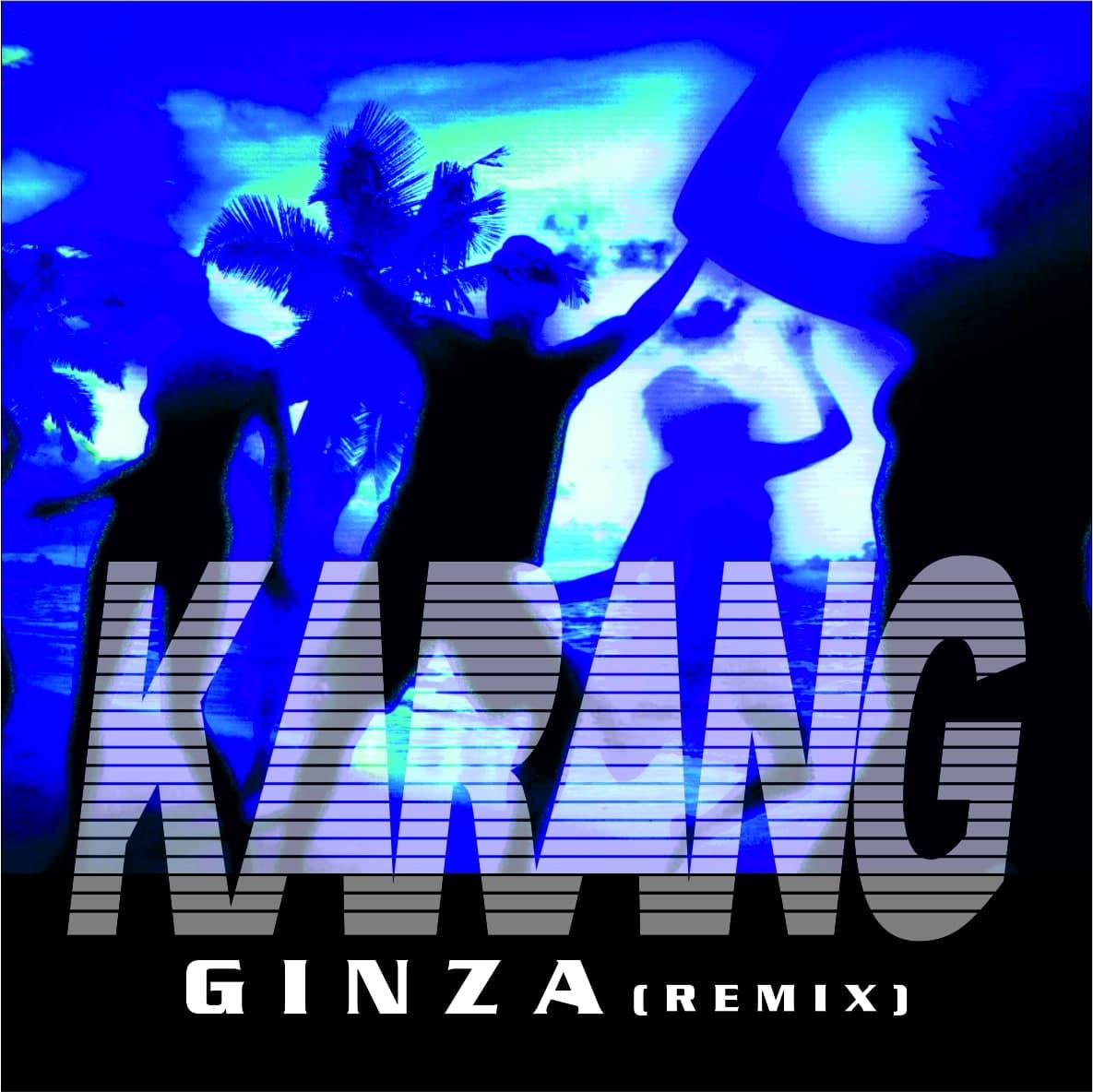 Karang – Ginza (Remix)