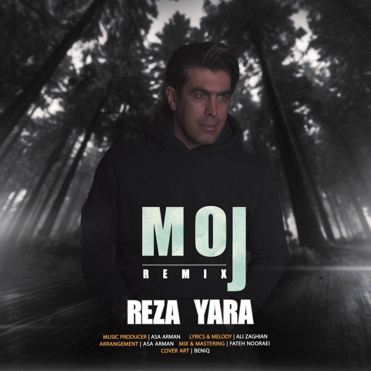Reza Yara – Moj (Remix)