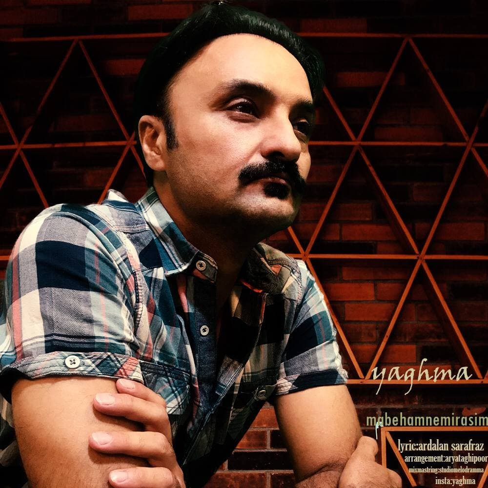 Yaghma – Ma Be Ham Nemiresim