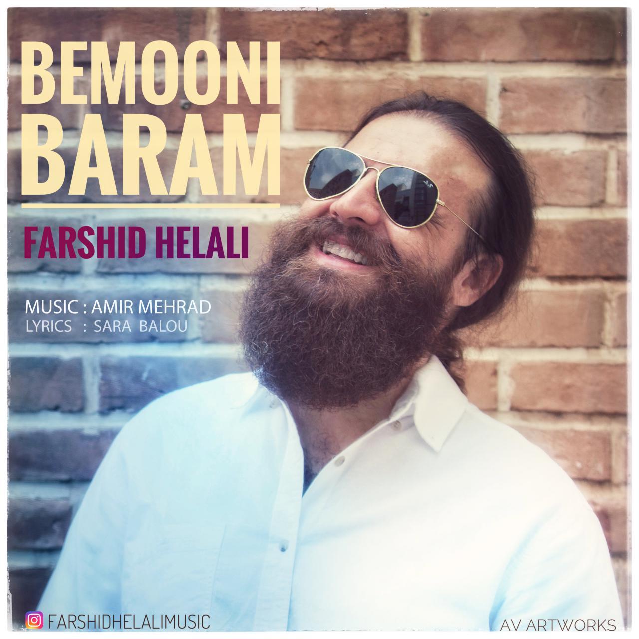 Farshid Helali – Bemooni Baram