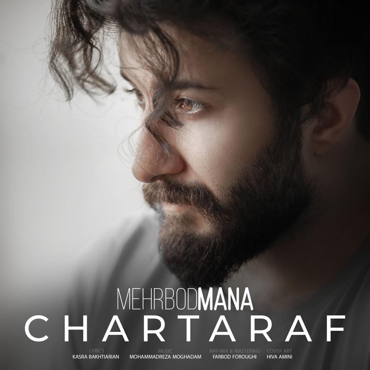 Mehrbod Mana – Chartaraf